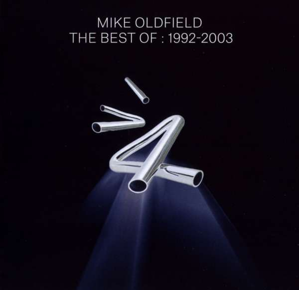 Mike Oldfield The Best Of Mike Oldfield 1992 2003 2
