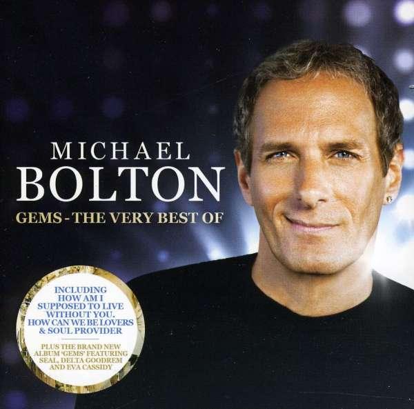 Michael Bolton: Gems: The Very Best Of (2 CDs) – jpc
