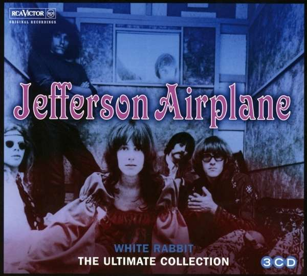 Jefferson Airplane White Rabbit The Ultimate Collection