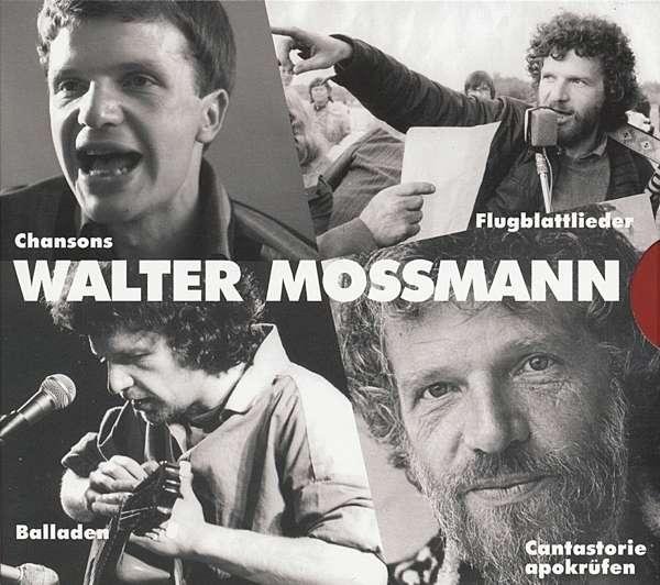 Walter Mossmann: Chansons, Balladen, Flugblattlieder