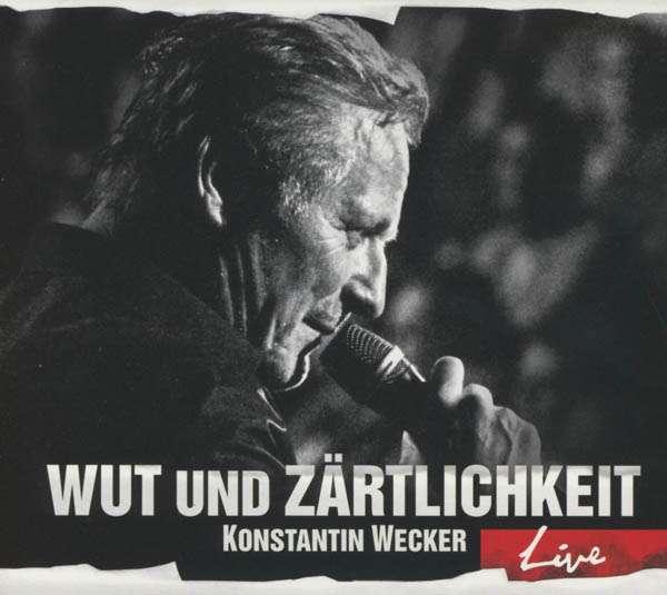 Konstantin Wecker: Wut und Zärtlichkeit (Live), 2 CDs