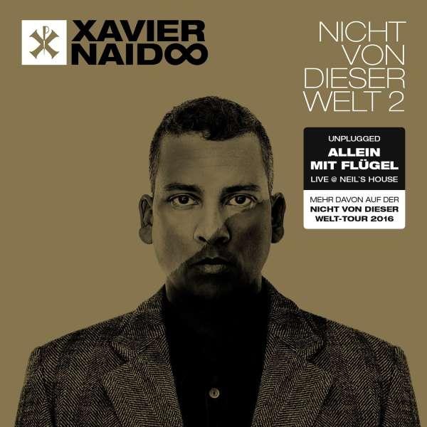 xavier naidoo nicht von dieser welt 2 allein mit fl gel live neil 39 s house cd jpc. Black Bedroom Furniture Sets. Home Design Ideas
