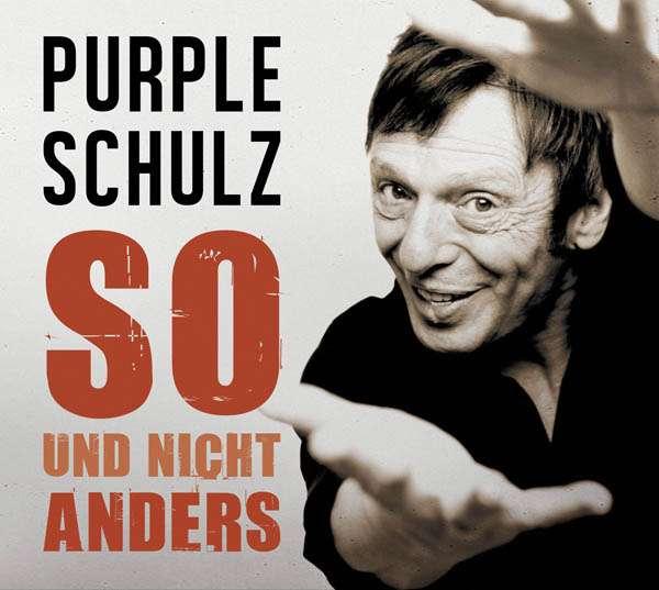 Purple Schulz Sehnsucht
