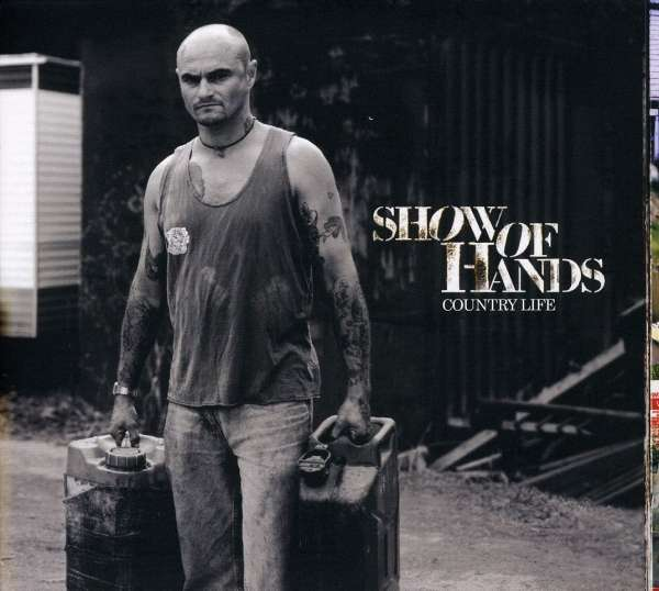 Country Life (Show of Hands album) - Wikipedia