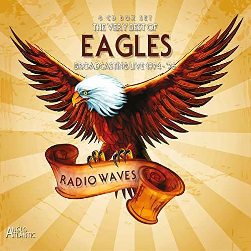 Eagles The Very Best Of Eagles Radio Waves