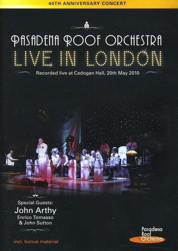 The pasadena roof orchestra live in london cadogan hall for Livin pasadena