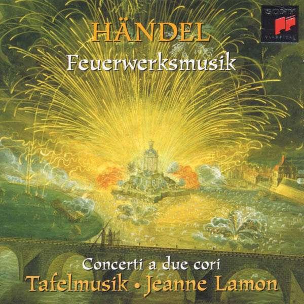 Georg Friedrich Händel Feuerwerksmusik