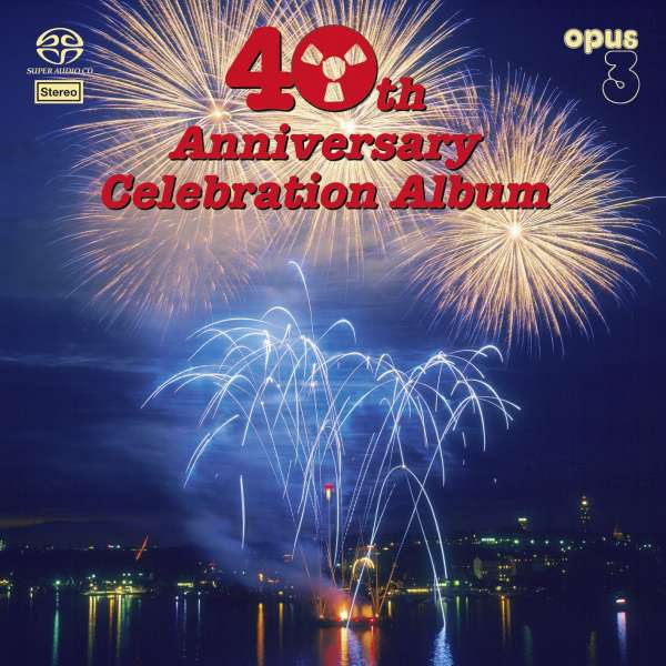 Opus3: 40th Anniversary Celebration Album (SACD) – jpc