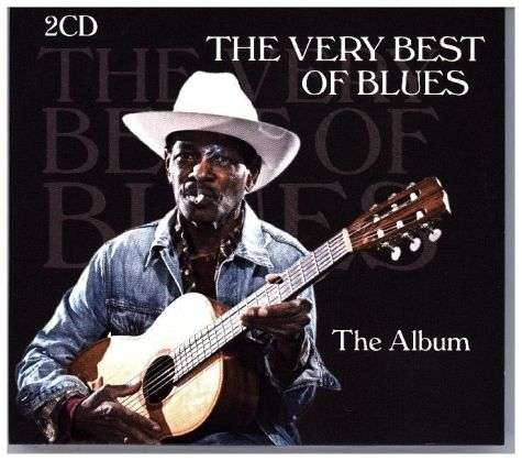 the very best of blues the album 2 cds jpc. Black Bedroom Furniture Sets. Home Design Ideas