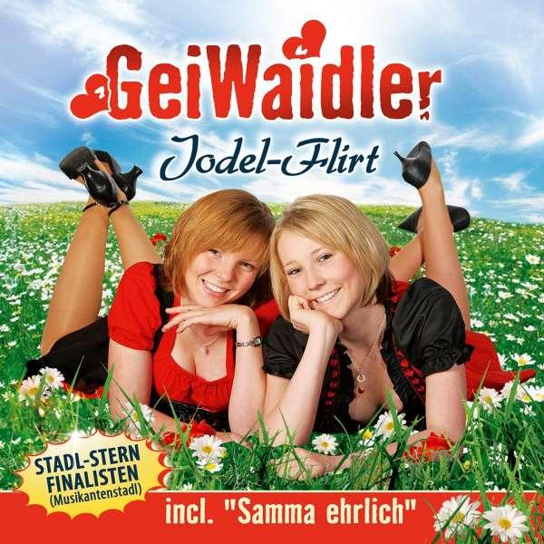 Geiwaidler Jodel Flirt Cd Jpc