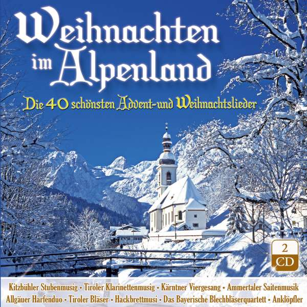 weihnachten im alpenland die 40 sch nsten advent und. Black Bedroom Furniture Sets. Home Design Ideas