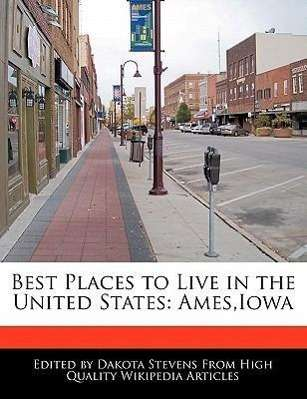 Best places to live in the united states ames iowa for Best cities in the united states