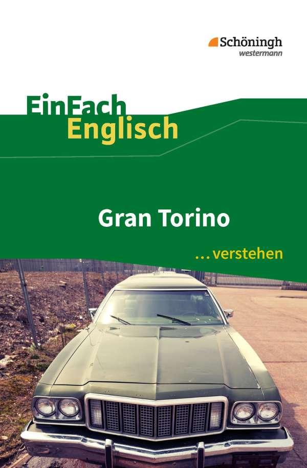Gran Torino. EinFach Englisch ...verstehen - Ulrike Klein (Buch) – jpc