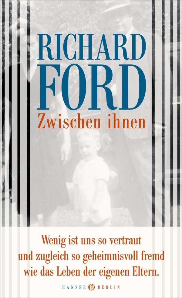 Zwischen ihnen - Richard Ford (Buch) – jpc