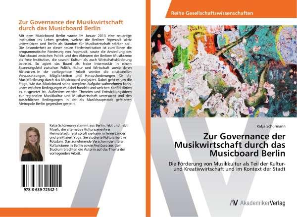 Zur Governance der Musikwirtschaft durch das Musicboard Berlin ...