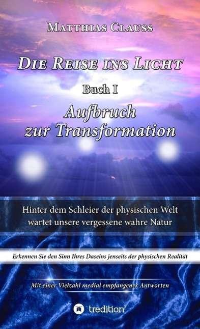 Matthias Clauss Die Reise Ins Licht Ebook Jpc