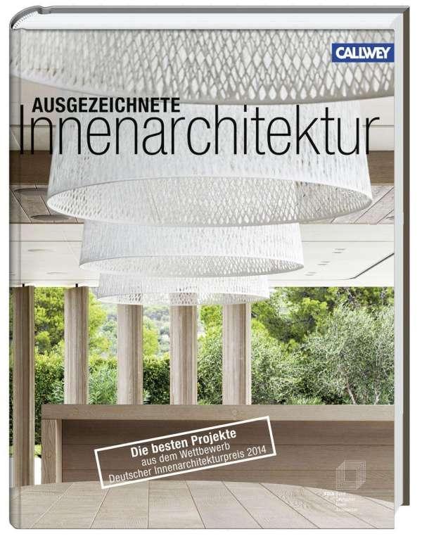 ausgezeichnete innenarchitektur - rudolf schricker (buch) – jpc, Innenarchitektur ideen