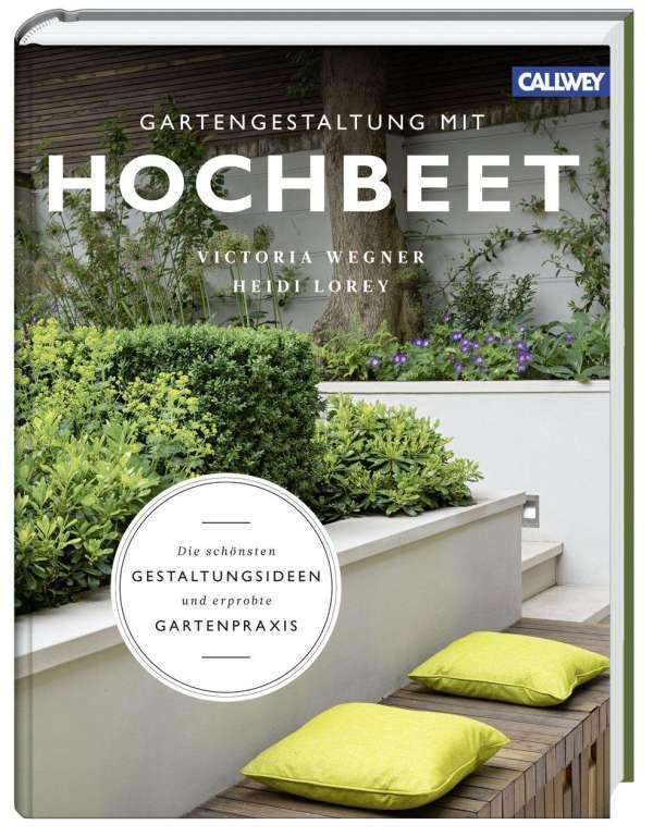 gartengestaltung mit hochbeet - victoria wegner (buch) – jpc, Garten ideen