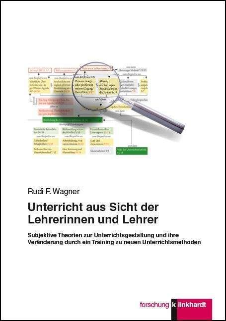 Unterricht aus Sicht der Lehrerinnen und Lehrer - Rudi F. Wagner ...