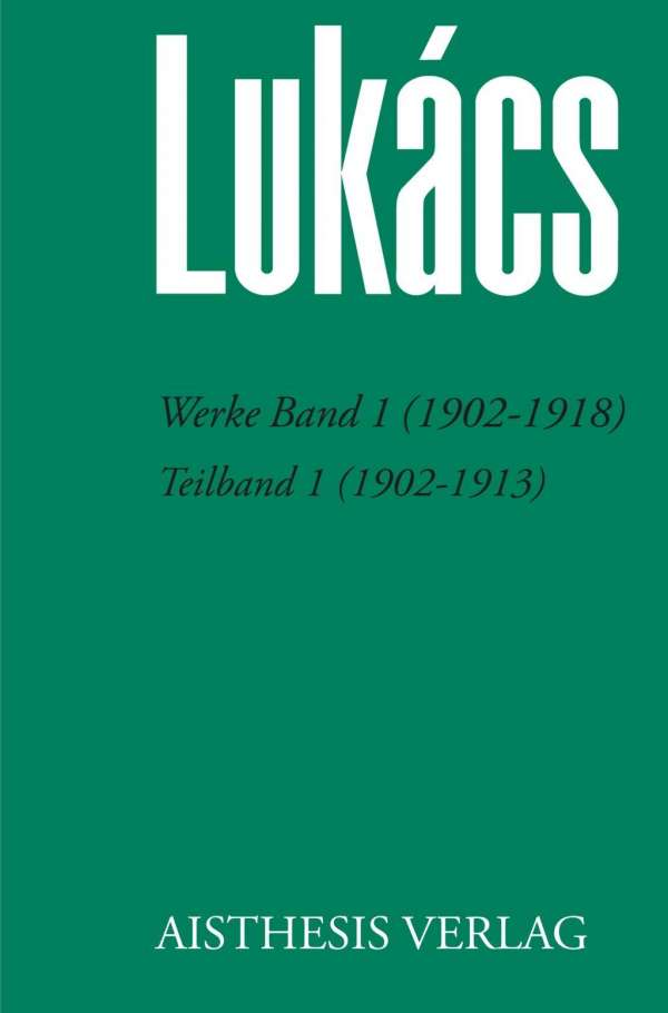 lukacs essays Lukács and hungarian literature even though the volume containing lukács's collected essays and studies it was with ady's work that lukacs.