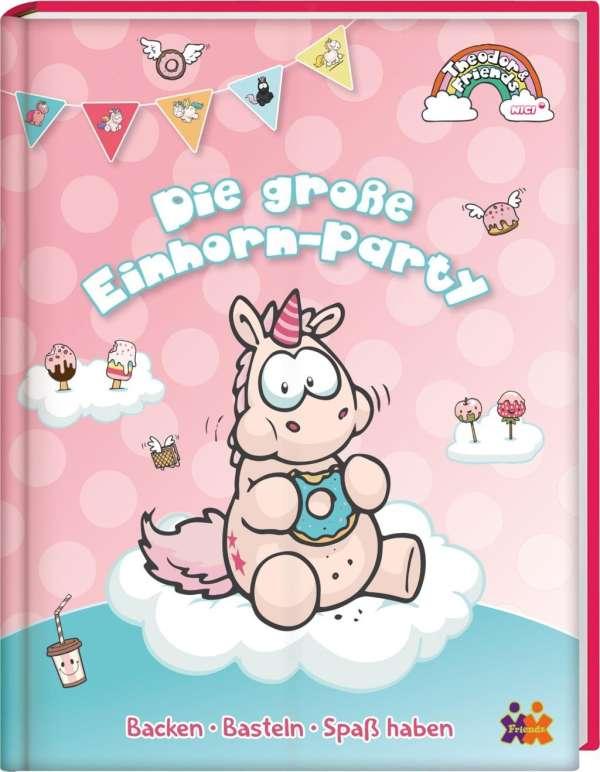 Theodor friends die gro e einhorn party buch jpc - Einhorn party ideen ...