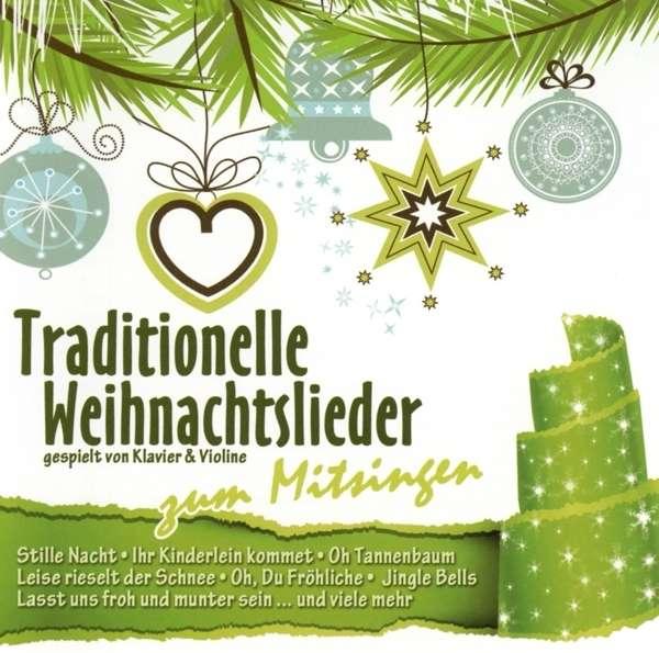 traditionelle weihnachtslieder zum mitsingen cd jpc. Black Bedroom Furniture Sets. Home Design Ideas