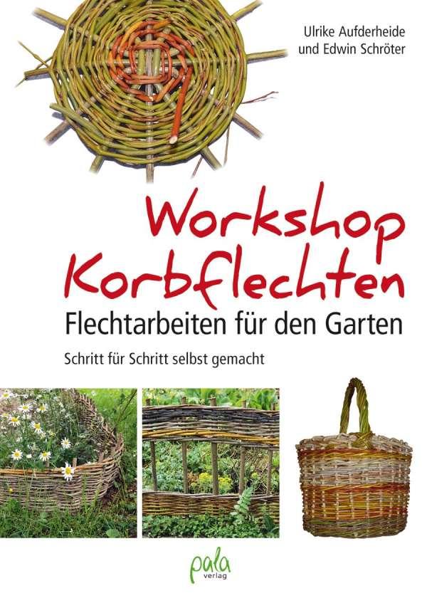 Workshop Korbflechten - Ulrike Aufderheide (Buch) – jpc