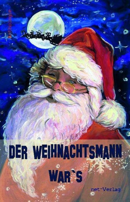 Bildergebnis für Der Weihnachtsmann war´s